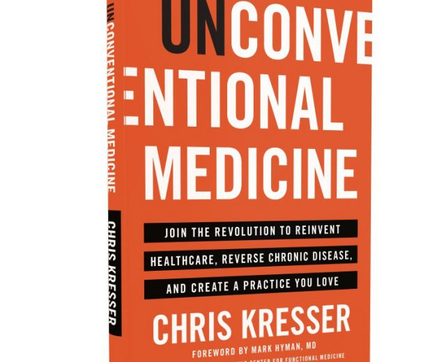 Chris Kresser Book Unconventional Medicine